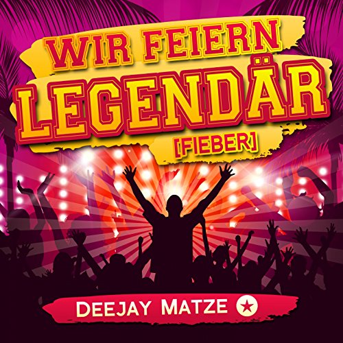 https://www.amazon.de/feiern-legend%C3%A4r-Fieber-Deejay-Matze/dp/B071HGDH5W/ref=sr_1_1?ie=UTF8&qid=1495763703&sr=8-1&keywords=deejay+matze