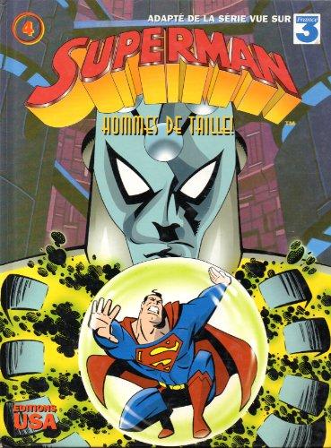 Superman, Tome 4 : Hommes de taille !