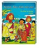 Produkt-Bild: Komm, freu dich mit mir: Die Bibel für Kinder erzählt