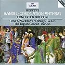 Haendel: Coronation Anthems; Concerti a Due Cori