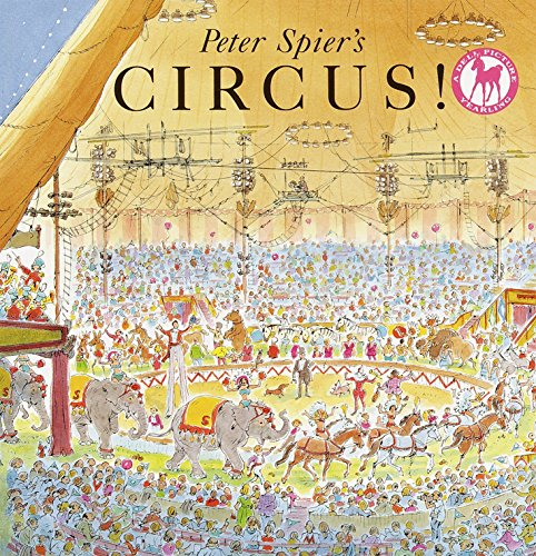 Peter Spier's Circus (A Picture Yearling Book) por Peter Spier