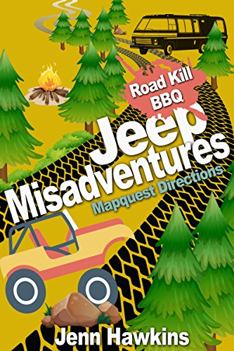 jeep-misadventures-roadkill-bbq-and-mapquest-directions-english-edition