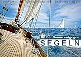 Segeln: Der Sonne entgegen (Tischkalender 2019 DIN A5 quer): Segeln: Sail-away-Feeling hart am Wind (Monatskalender, 14 Seiten ) (CALVENDO Sport)