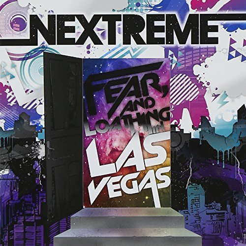 NEXTREME by FEAR, AND LOATHING IN LAS VEGAS