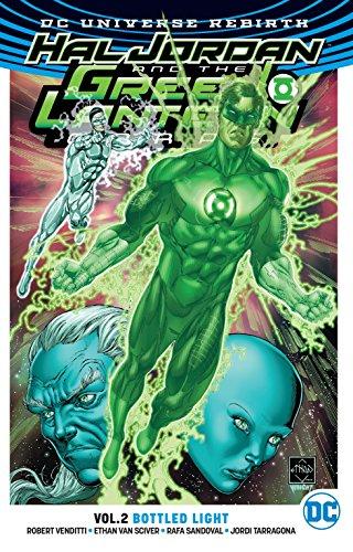 Hal Jordan and The Green Lantern Corps Vol. 2: Bottled Light (Rebirth) (Hal Green Lantern Jordan)