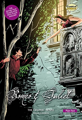 Romeo and Juliet (Plain Text): The Graphic Novel (Classical Comics) (Graphic Romeo Novel Juliet)