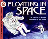 Floating in Space: Let's Read and Find out Science - 2