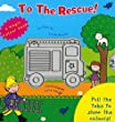 To The Rescue! By Louise Rooney