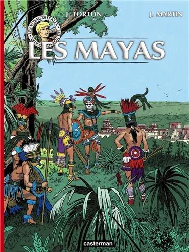 Les voyages d'Alix : Les Mayas par Jean Torton, Jacques Martin