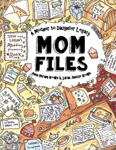 mom-files-a-mother-to-daughter-legacy-all-my-moms-best-writings-favorite-scriptures-handy-tips-poems