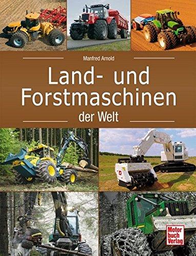 Preisvergleich Produktbild Land- und Forstmaschinen der Welt