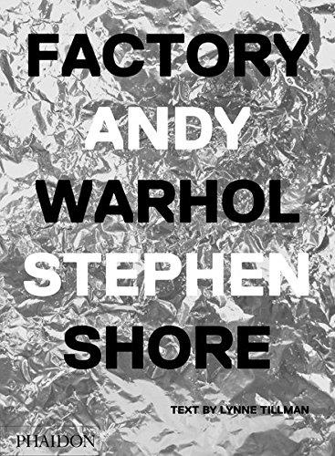 Factory: Andy Warhol. Stephen Shore: Deutsche Ausgabe par Stephen Shore