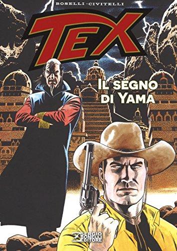 Il segreto di Yama. Tex