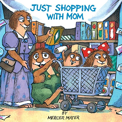 Just Shopping with Mom (Little Critter) por Mercer Mayer