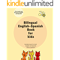 Bilingual English-Spanish Book for kids: First words and phrases in English and Spanish. Suitable book for both English…