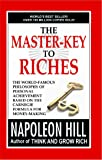 Master-Key To Riches: By The Author of Think And Grow Rich