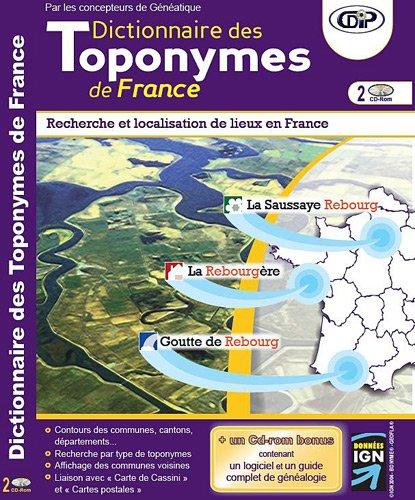 Dictionnaire des toponymes de France : CD-ROM par CDIP