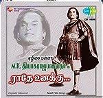 Radhe Unakku-M K Thyagaraja Hits -Vol 2