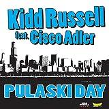 Pulaski Day (feat. Cisco Adler)