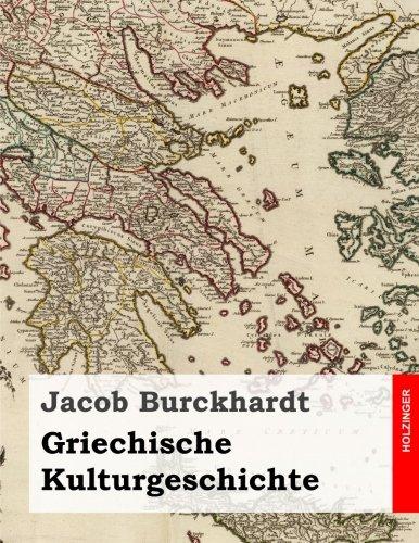 Griechische Kulturgeschichte: Alle Vier Bande in Einem Buch Paperback