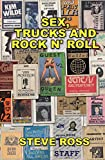Sex, Trucks and Rock n' Roll