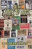 Sex, Trucks and Rock n' Roll