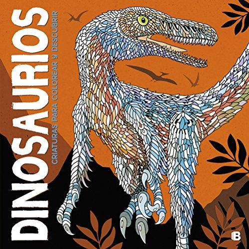 Dinosaurios. Criaturas para colorear y descubrir (Varios)