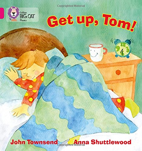 GET UP, TOM!: Band 01B/Pink B (Collins Big Cat Phonics)