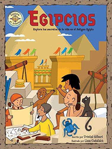 Egipcios: Explora los secretos de la vida en el Antiguo Egipto (Descubre el mundo y la Historia) por Varios autores
