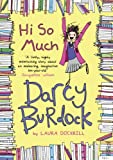 Darcy Burdock: Hi So Much. (Darcy Burdock 2)