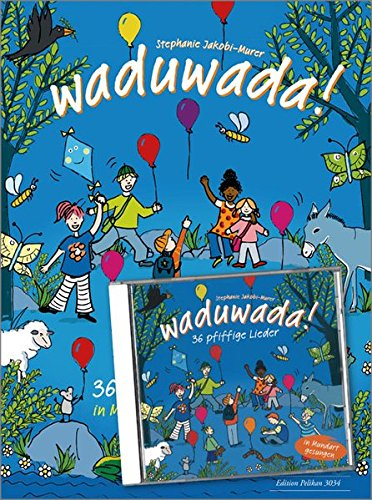 Waduwada 36 pfiffige Lieder in Mundart und Hochd