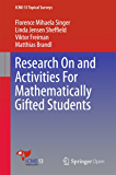 Research On and Activities For Mathematically Gifted Students (ICME-13 Topical Surveys) (English Edition)