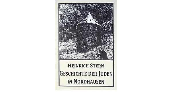 Dr Heinrich Nordhausen geschichte der juden in nordhausen neuauflage des originals