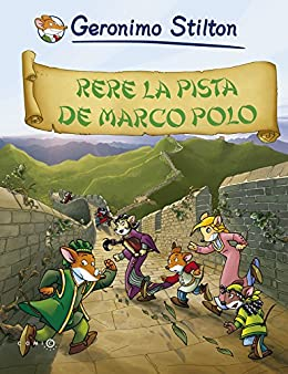 Rere la pista de Marco Polo (Catalan Edition) eBook: Stilton ...
