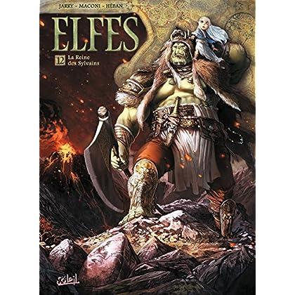 Elfes T12 : La Reine des Sylvains