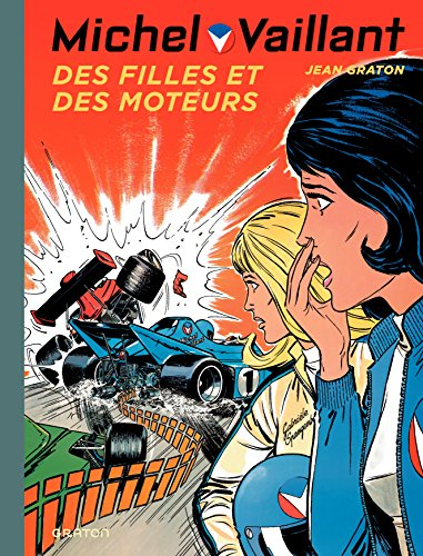 Michel Vaillant - tome 25 - Michel Vaillant 25 (rééd. Dupuis) Des filles et des moteurs