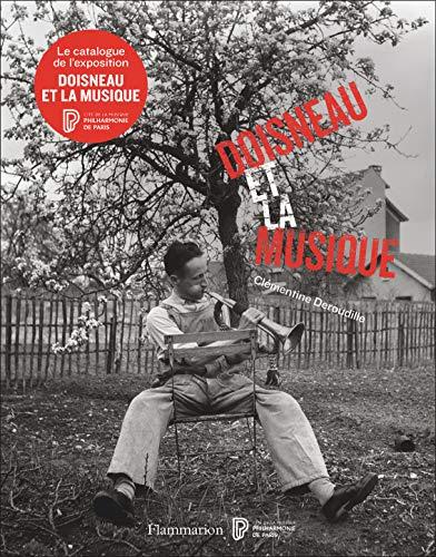Doisneau et la Musique par Clémentine Deroudille