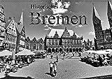 Historisches Bremen (Wandkalender 2019 DIN A2 quer): Machen Sie mit uns eine Stadtführung durch die historische Bremer Altstadt und erfahren Sie mehr ... (Monatskalender, 14 Seiten ) (CALVENDO Orte) - Paul Michalzik