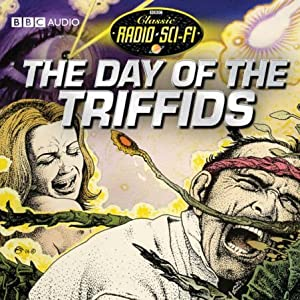 The Day Of The Triffids: Classic Radio Sci-fi (Audio Download ...