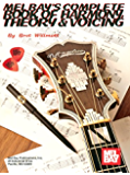 Complete Book of Harmony, Theory and Voicing (English Edition)