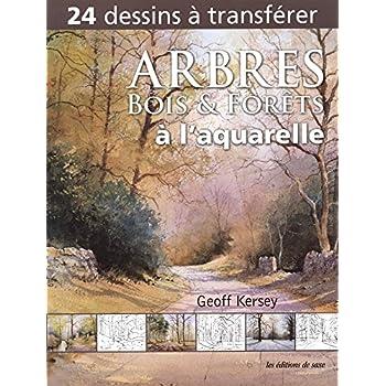 Arbres, bois et forêts à l'aquarelle. 24 dessins à transférer.
