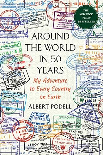 Around the World in 50 Years por ALBERT PODELL