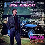 Paul Mauriat - Too Much Heaven & bonus tracks