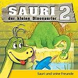 02: Sauri und Seine Freunde