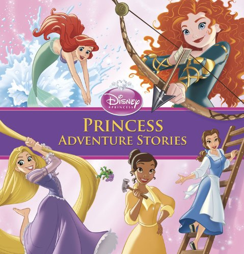Princess Adventure Stories (Disney Princess)