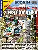 Modellbahnen der Welt- Nordamerika Teil 7 (Modellbahn-Kurier Special)