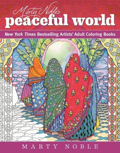 marty-nobles-peaceful-world-adult-coloring-book-new-york-times-bestselling-artists-adult-coloring-bo