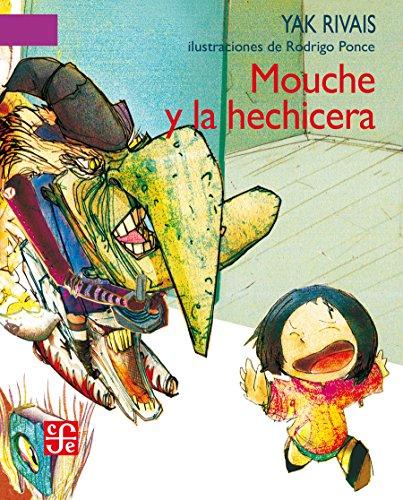 Mouche y la hechicera (A la Orilla del Viento) por Yak Rivais