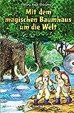 Das magische Baumhaus – Mit dem magischen Baumhaus um die Welt: Mit Hörbuch-CD Im Land der Samurai (Das magische Baumhaus - Sammelbände)