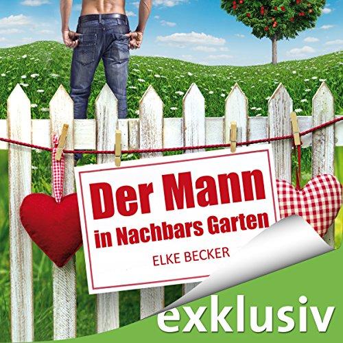 Buchseite und Rezensionen zu 'Der Mann in Nachbars Garten' von Elke Becker